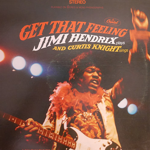 Jimi Hendrix And Curtis Knight / Get That Feeling(USオリジナル)