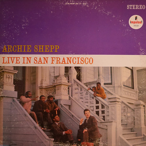 Archie Shepp / Live In San Francisco