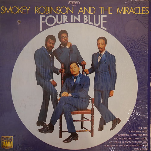 SMOKEY ROBINSON & THE MIRACLES / FOUR IN BLUE