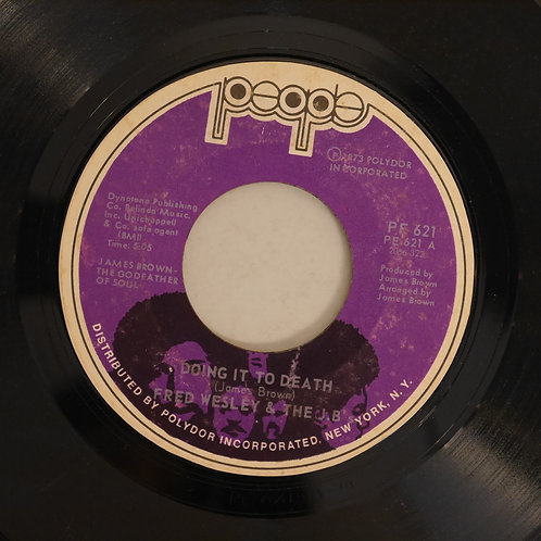 FRED WESEY & THE J.B.'S  / DOING IT TO DEATH / EVERYBODY GOT SOUL