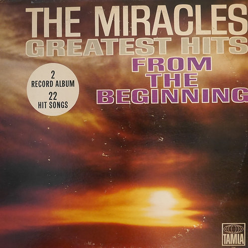 THE MIRACLES / GREATEST HITS FROM THE BEGINNING