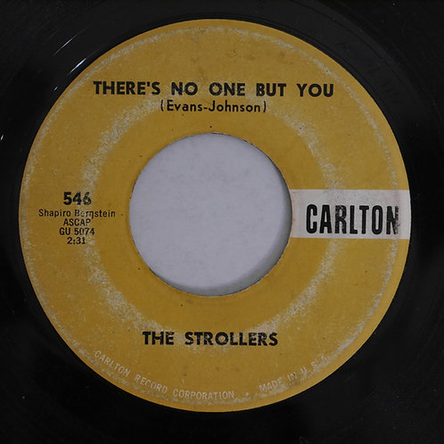 The Strollers / There's No One But You / Come On Over