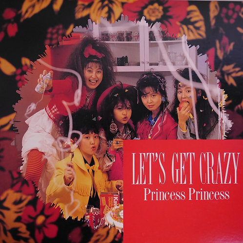 PRINCESS PRINCESS / LET'S GET CRAZY