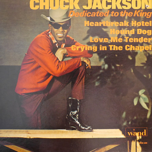 CHUCK JACKSON / DEDICATED TO THE KING