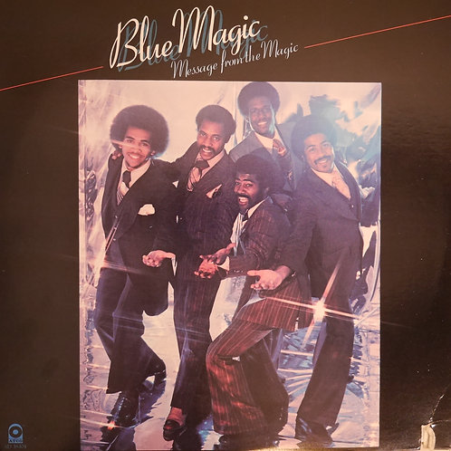 Blue Magic / Message From The Magic