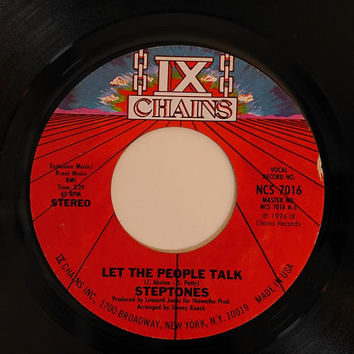 STEPTONES /LET THE PEOPLE TALK / DON'T YOU WANT TO FALL IN LOVE