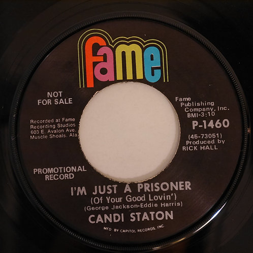 CANDI STATON /  I'M JUST A PRISONER (USプロモ)