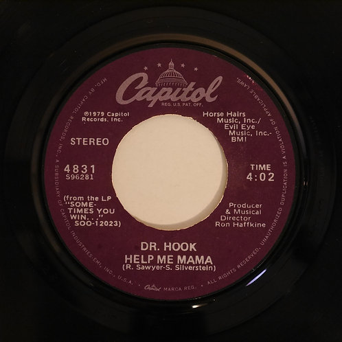 DR HOOK / SEXY EYES /HELP ME MAMA
