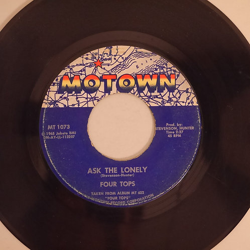 FOUR TOPS / ASK THE LONELY /WHERE DID YOU GO