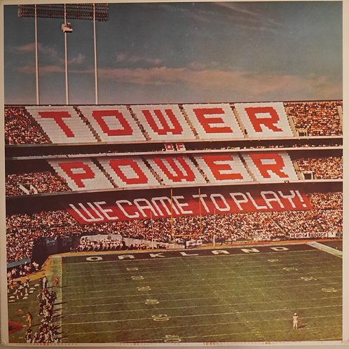 TOWER OF POWER / We Came To Play