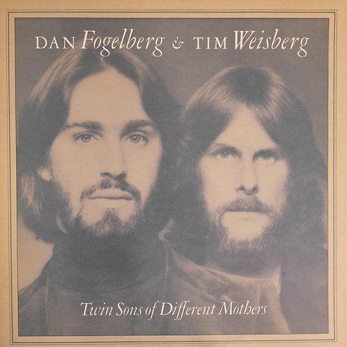 DAN FOGELBERG&TIM WEISBERG / TWIN SONGS OF DIFFERENT MOTHERS