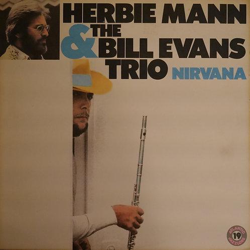 HERBIE MANN & THE BILL EVANS TRIO / NIRVANA