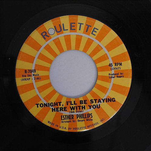 ESTHER PHILLIPS / TONIGHT, I'LL BE STAYING HERE WITH YOU