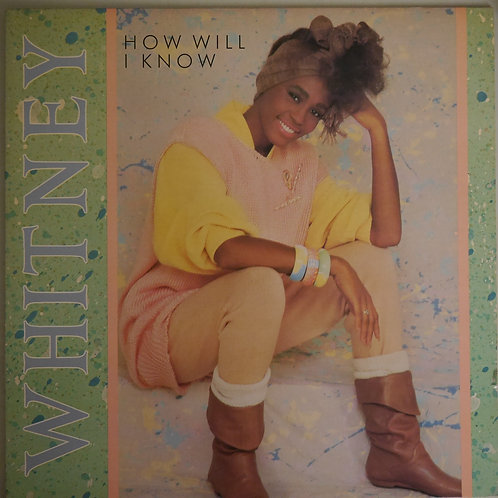 WHITNEY HOUSTON / HOW WILL I KNOW