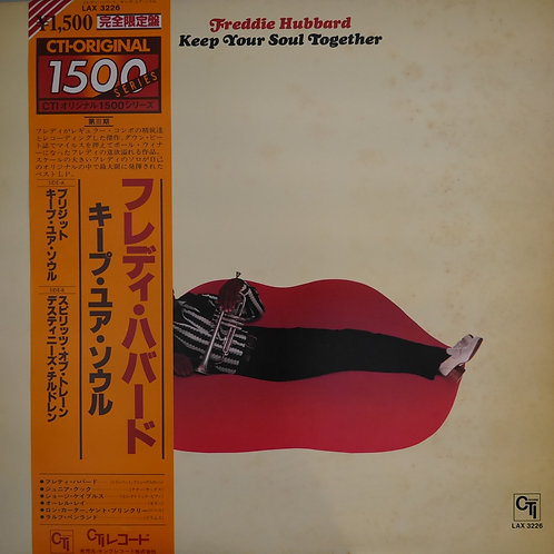 Freddie Hubbard / Keep Your Soul Together