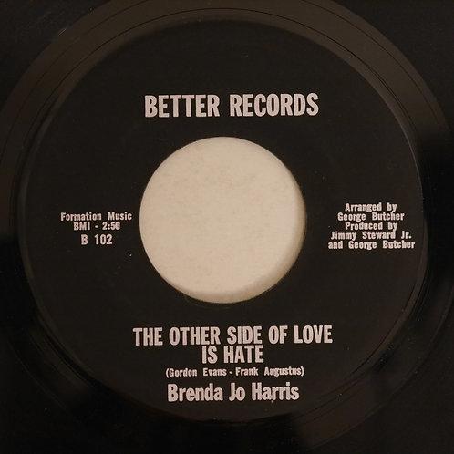 Brenda Jo Harris / She'll Snatch Him / The Other Side Of Love Is Hate
