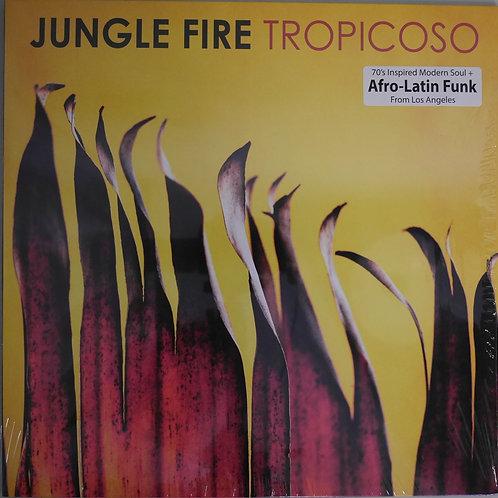 JUNGLE FIRE / TROPICOSO