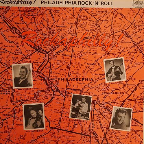 V.A.: JESSE ROGERS, RUSTY WELLINGTON. /Rockaphilly!: Philadelphia Rock 'N' Roll