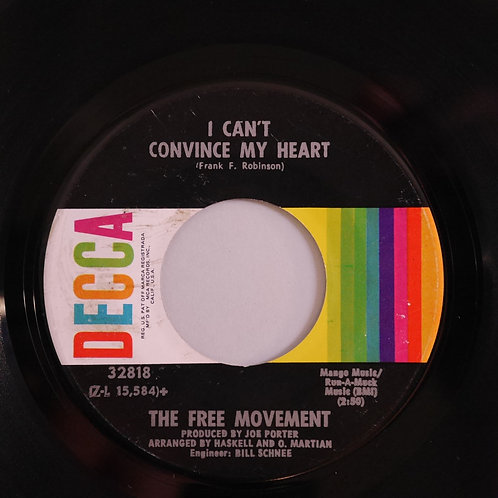 FREE MOVEMTNT /  I've Found Someone Of My Own / I Can't Convince My Heart