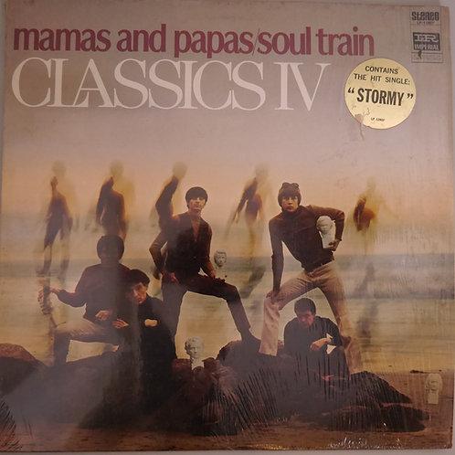 CLASSICS IV /MAMAS & PAPAS / SOUL TRAIN