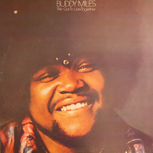 Buddy Miles / We Got To Live Together