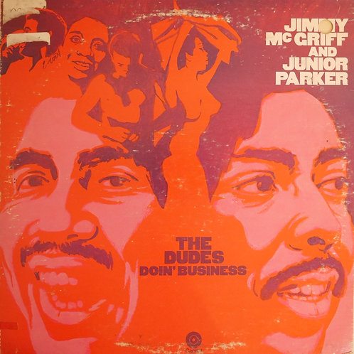 Jimmy McGriff & Junior Parker / The Dudes Doin' Business