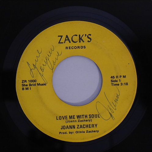 Joann Zachery /Love Me With Soul / I WANT TO COME HOME