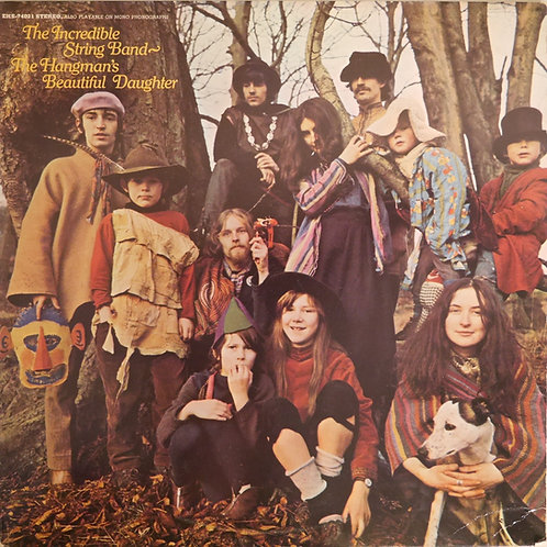 THE INCREDIBLE STRING BAND / The Hangman's Beautiful Daughter