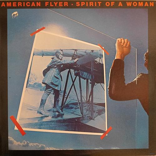 AMERICAN FLYER / SPIRIT OF A WOMAN