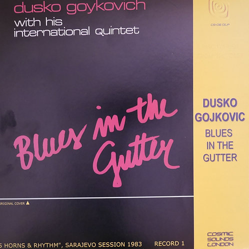 Dusko Goykovich / Blues In The Gutter