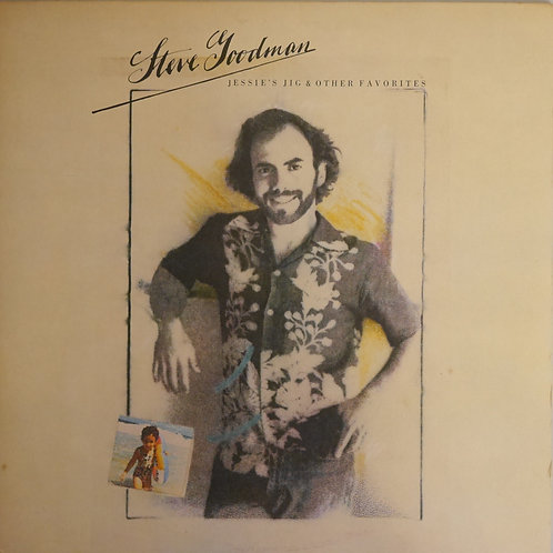 STEVE GOODMAN / JESSIE'S JIG & OTHER FAVORITE