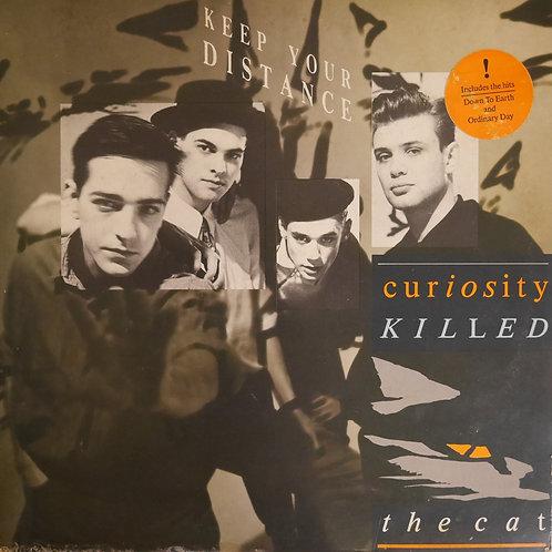 CURIOSITY KILLED THE CAT / KEEP YOUR DISTANCE