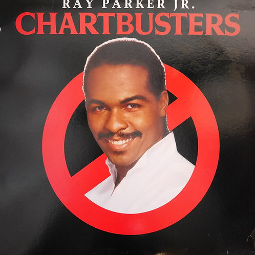 RAY PARKER JR. /CHARTBUSTERS
