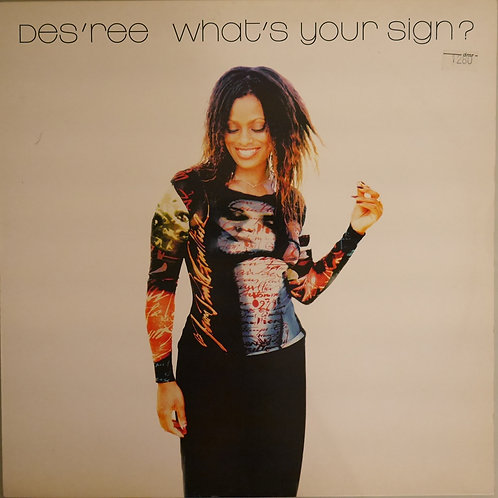 DES'REE /WHAT'S YOUR SIGN?