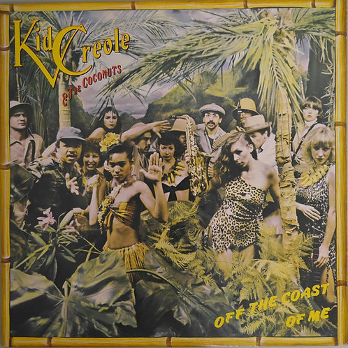 Kid Creole & The Coconuts / off the coast of me