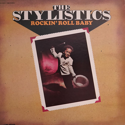 THE STYLISTICSb/ ROCKIN' ROLL BABY