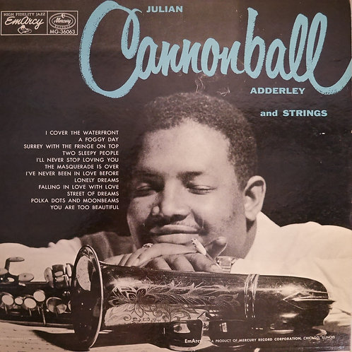CANNONBALL ADDERLEY And Strin