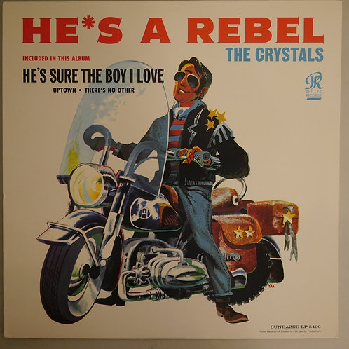 The Crystals  / HE'S A REBEL (180G LP)