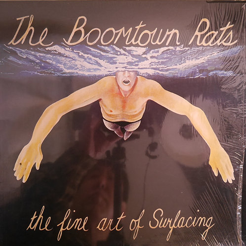 BOOMTOWN RATS / THE FINE ART OF SURFACING