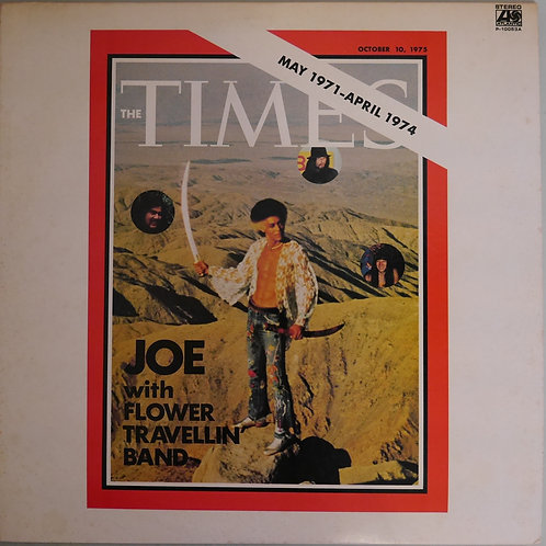 JOE WITH FLOWER TRAVELLIN' BAND / THE TIMES
