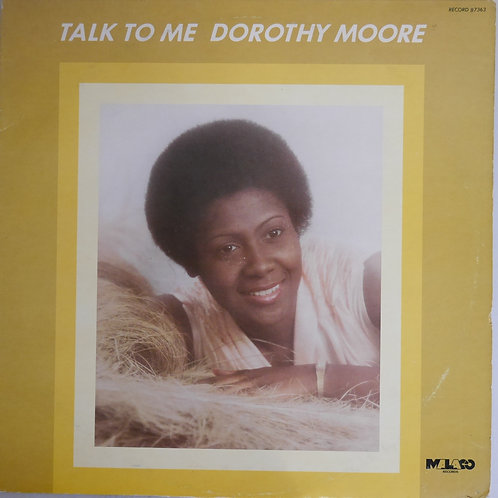 Dorothy Moore / Talk To Me