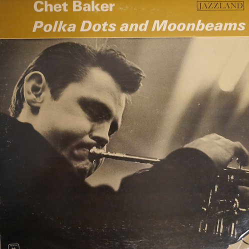 CHET BAKER ‎ /  Polka Dots And Moonbeams