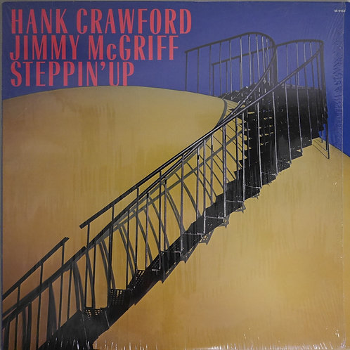 HANK CRAWFORD ,  JIMMY MCGRIFF / STEPPIN' UP