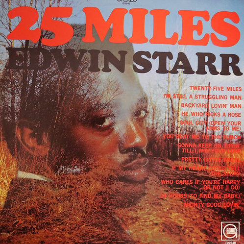 EDWIN STARR /25 MILES