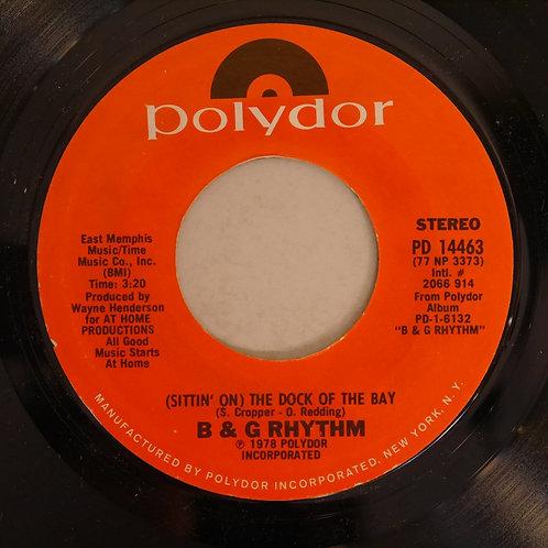 B & G Rhythm  / (Sittin On) The Dock Of The Bay