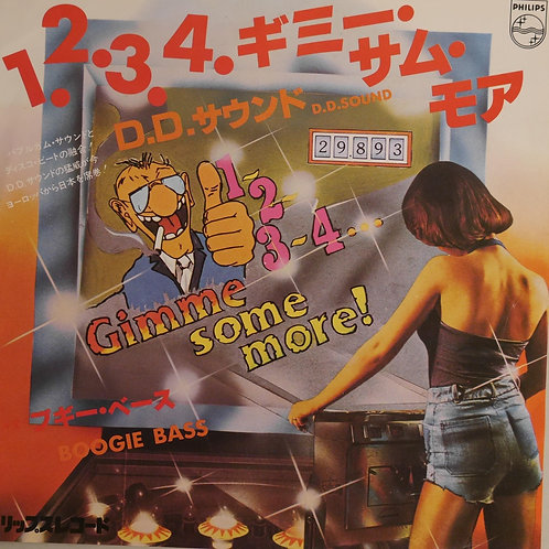 DD Sound / 1, 2, 3, 4, Gimme Some More / Boogie Bass