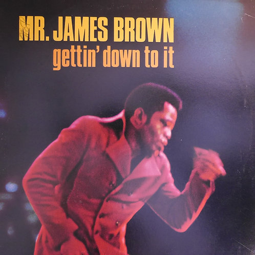 MR. JAMES BROWN / gettin' down to it  USオリジナル