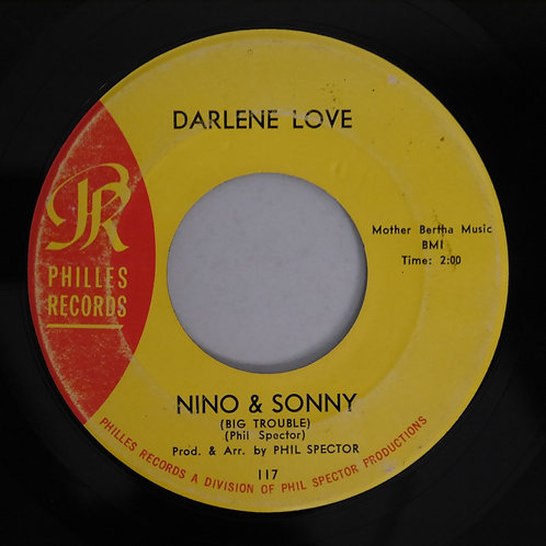 Darlene Love / A Fine, Fine Boy / Nino & Sonny (Big Trouble)PHILLS 117