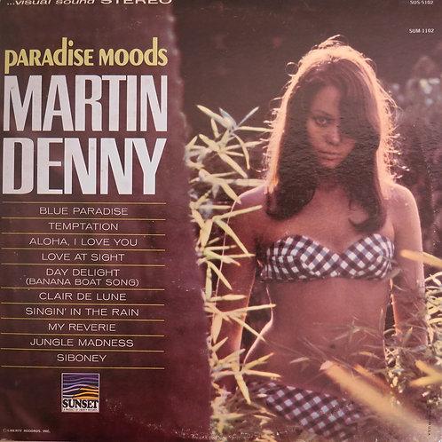 MARTIN DENNY / Paradise Mood