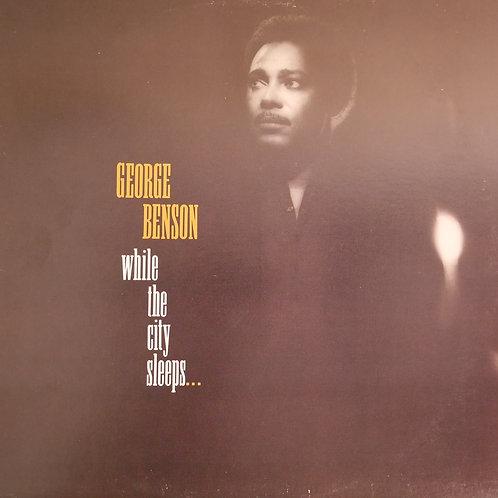 GEORGE BENSON / While The City Sleeps...